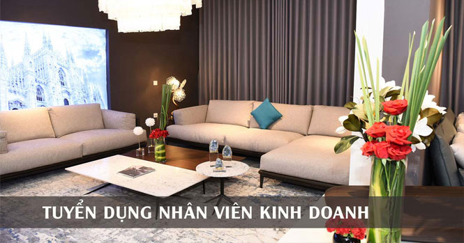 Tuyển dụng 10 nhân viên kinh doanh nội thất tại Hà Nội